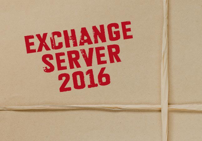 Exchange Server 2016 Getting Deployment and Reliability